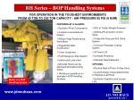 bh series bop handling systems