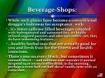 beverage shops