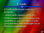e cash