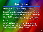 reality t v