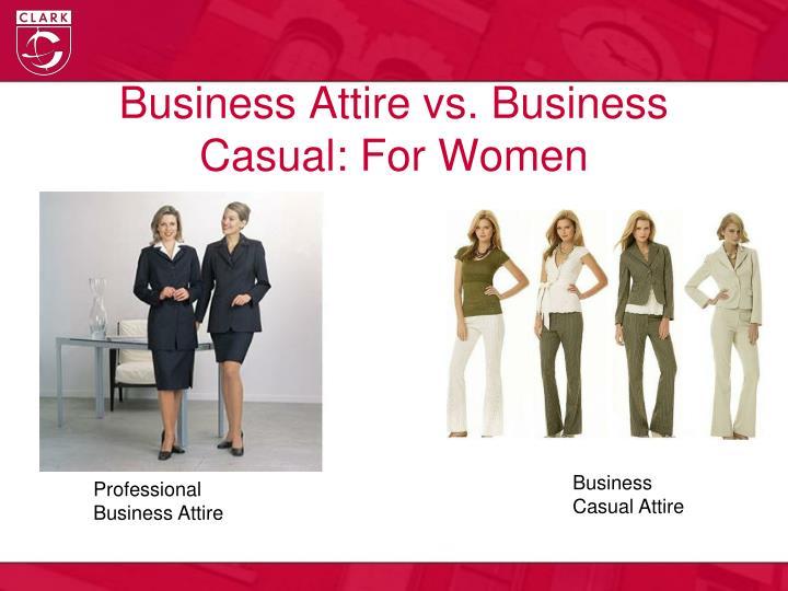 Business Attire vs. Business Casual: For Women