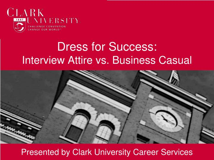 Dress for success interview attire vs business casual