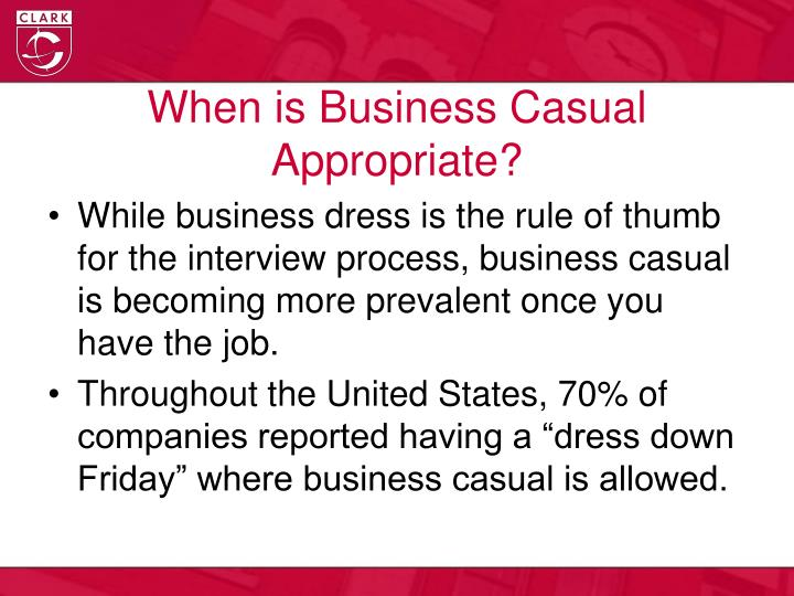 When is Business Casual Appropriate?