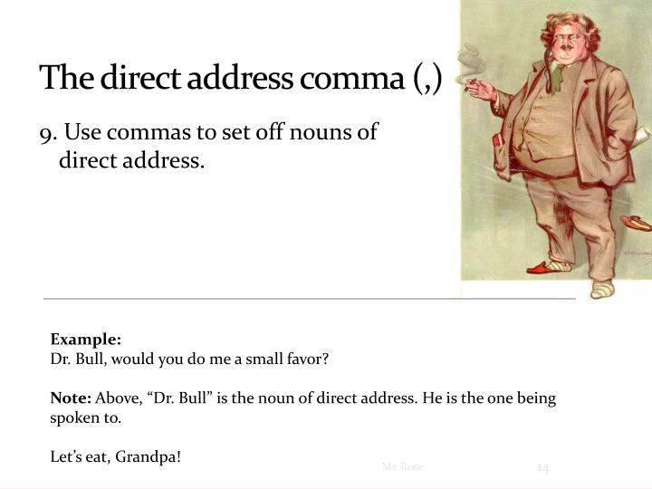 The direct address comma (,)