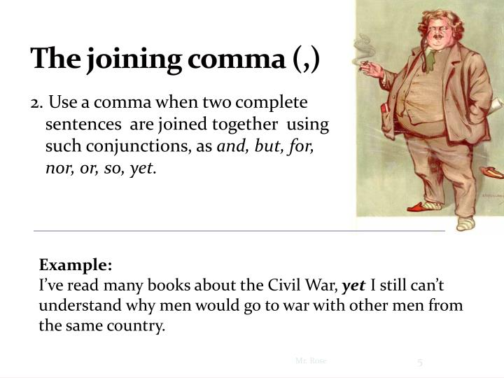 The joining comma (,)