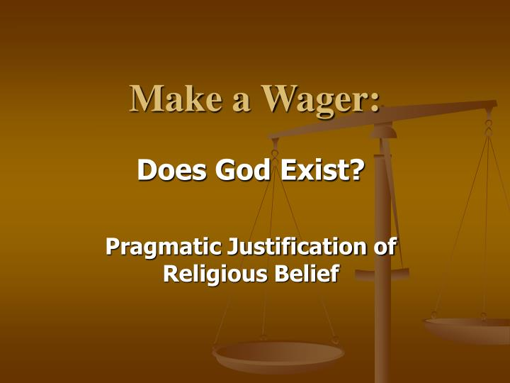 a critique of pascals wager on the existence of god Pascals wager essay by essayswap contributor, college, undergraduate, february were the atheists right in not wasting their time concerning the existence of god before one is aloud to critique pascal's wager, one must first answer the question.
