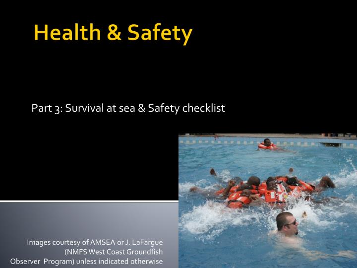 part 3 survival at sea safety checklist n.