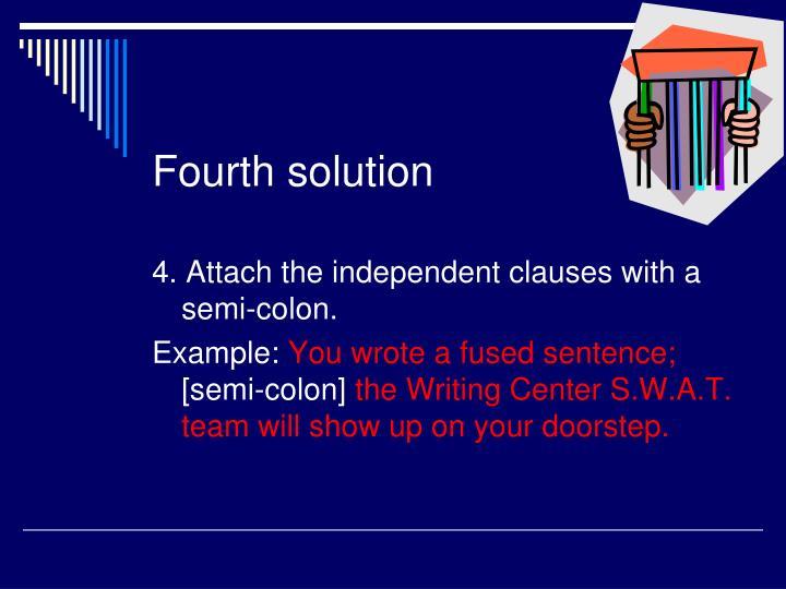 Fourth solution
