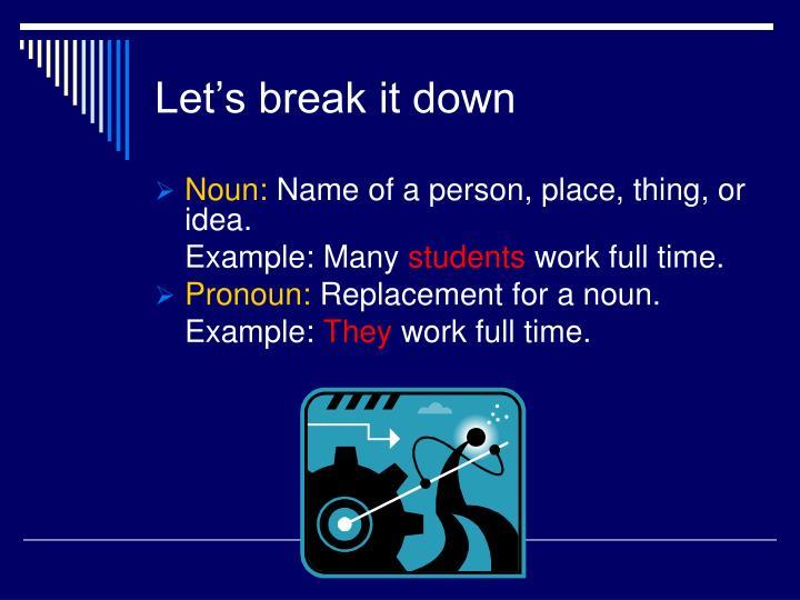 Let s break it down