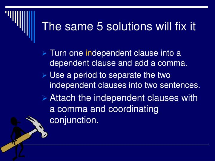 The same 5 solutions will fix it