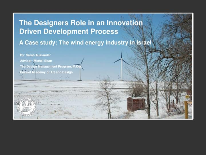 The Designers Role in an Innovation Driven Development Process