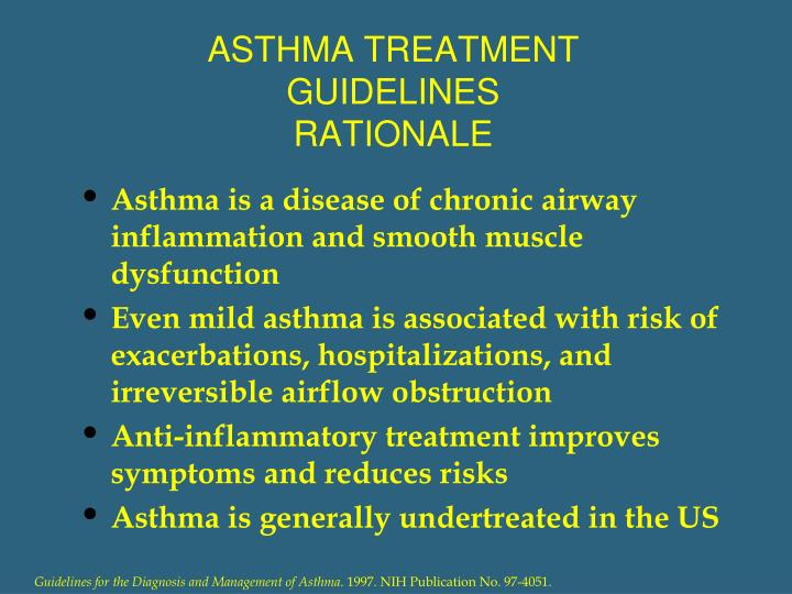 ASTHMA TREATMENT GUIDELINES