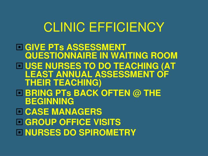 CLINIC EFFICIENCY