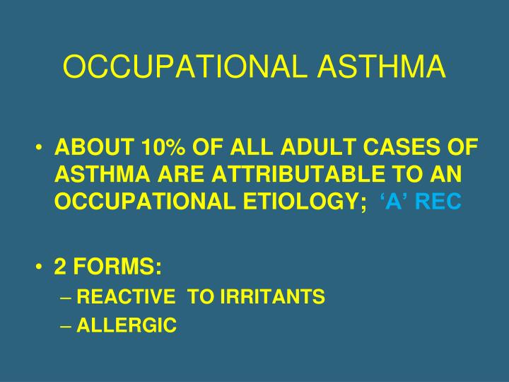 OCCUPATIONAL ASTHMA