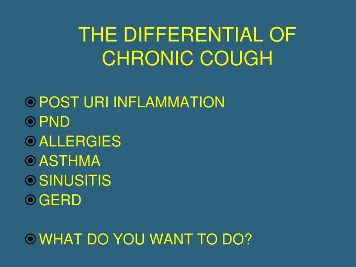 THE DIFFERENTIAL OF CHRONIC COUGH