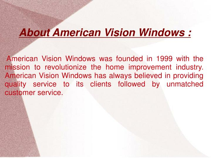 About American Vision Windows :