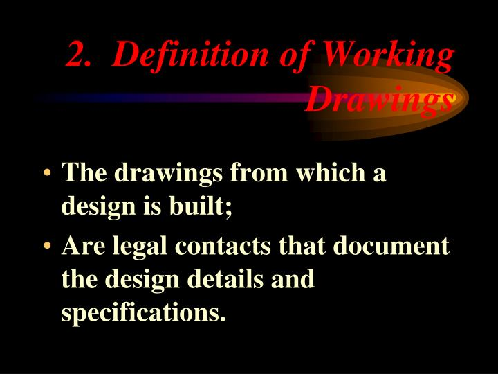 2.  Definition of Working