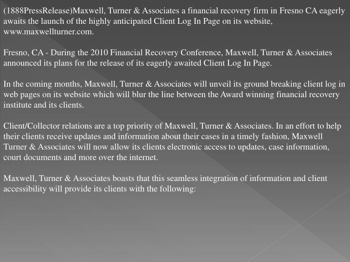 (1888PressRelease)Maxwell, Turner & Associates a financial recovery firm in Fresno CA eagerly awaits...