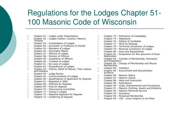 regulations for the lodges chapter 51 100 masonic code of wisconsin n.