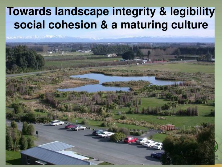 Towards landscape integrity & legibility