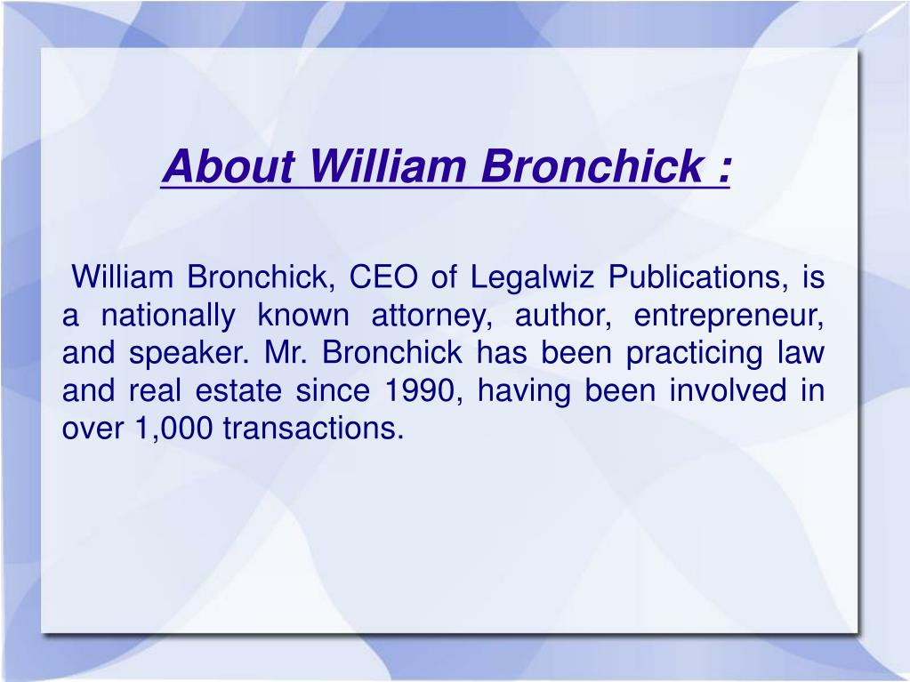 About William Bronchick :