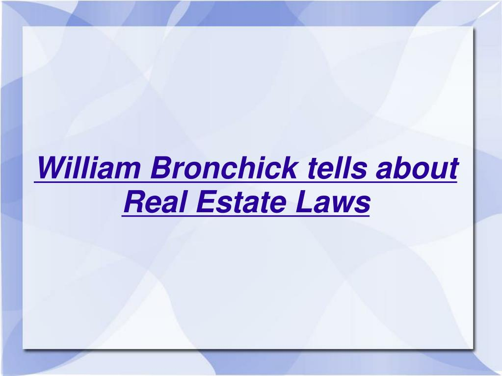 william bronchick tells about real estate laws l.