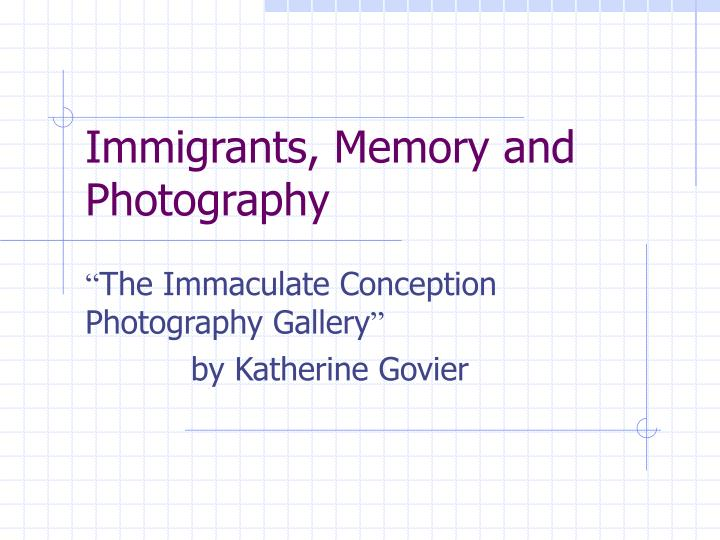 immigrants memory and photography n.
