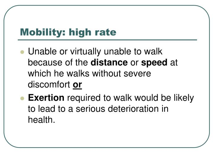 Mobility: high rate