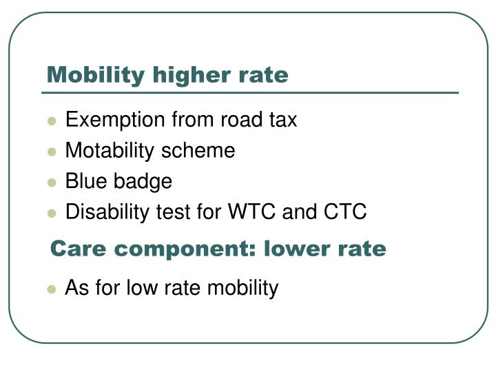 Mobility higher rate