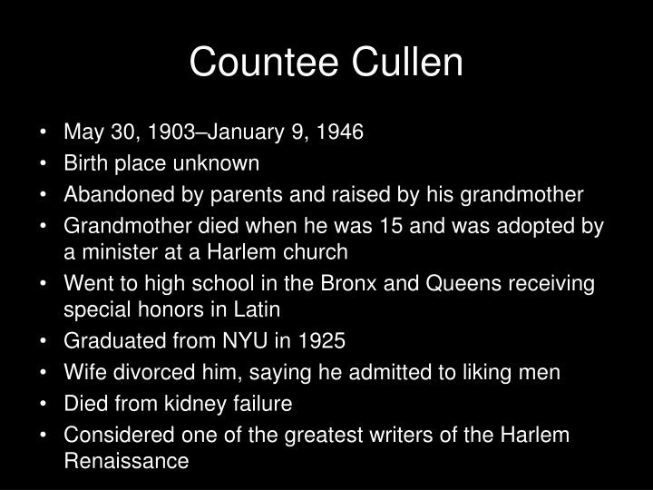 countee cullen and the harlem renaissance essay Countee cullen is one of the most representative voices of the harlem renaissance his life story is essentially a tale of youthful exuberance and talent of a star that flashed across the african american firmament and then sank toward the horizon.