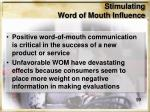 stimulating word of mouth influence1