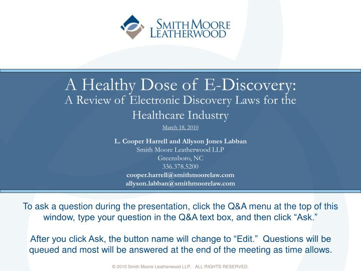 A healthy dose of e discovery
