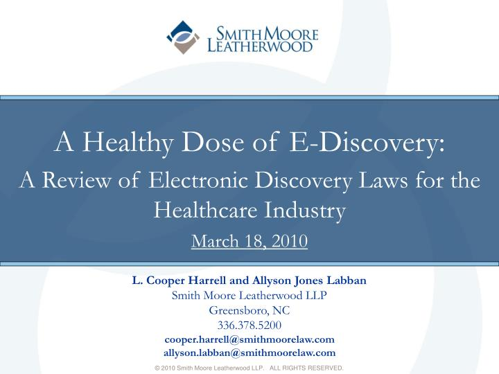 A Healthy Dose of E-Discovery: