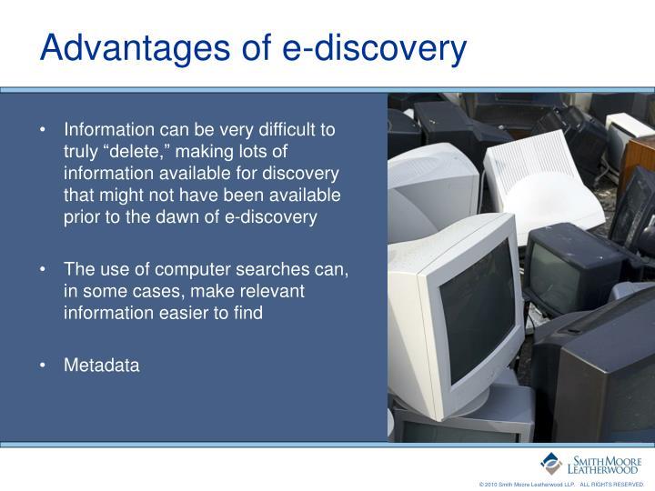 Advantages of e-discovery