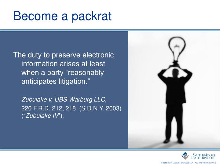 """The duty to preserve electronic information arises at least when a party """"reasonably anticipates litigation."""""""