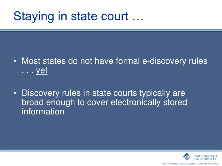Staying in state court …