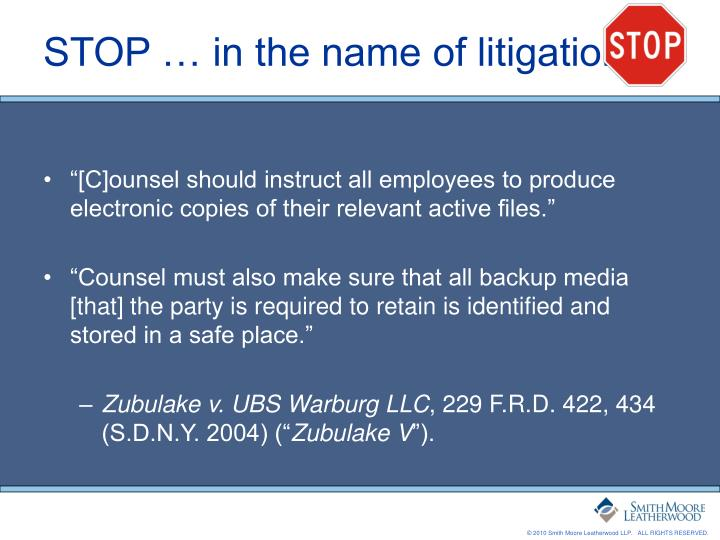 STOP … in the name of litigation