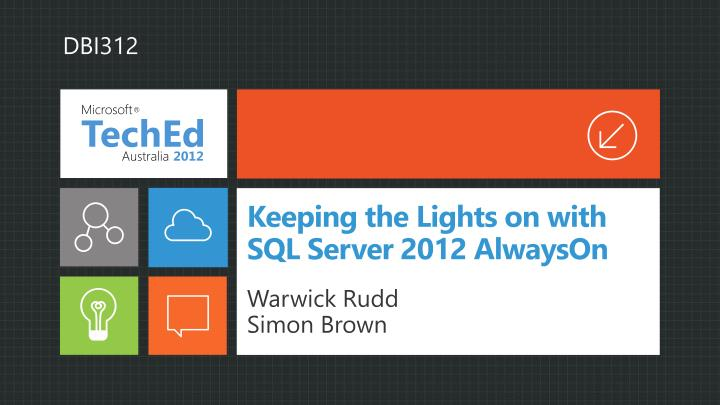 Keeping the lights on with sql server 2012 alwayson
