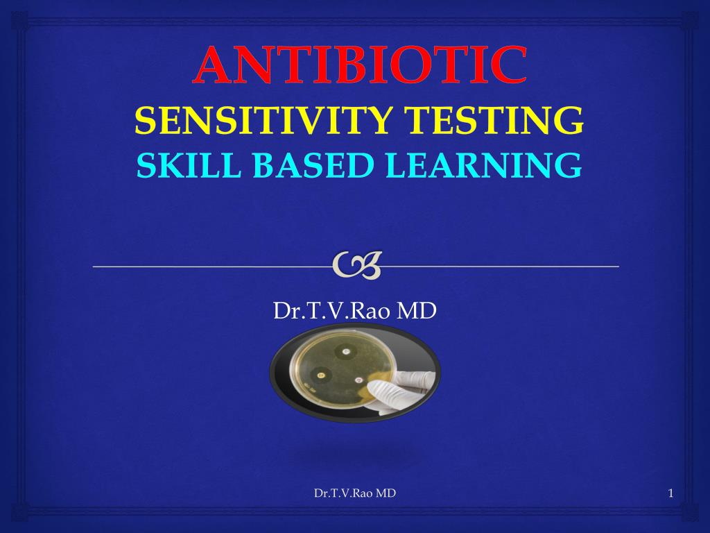 antibiotic sensitivity testing skill based learning l.