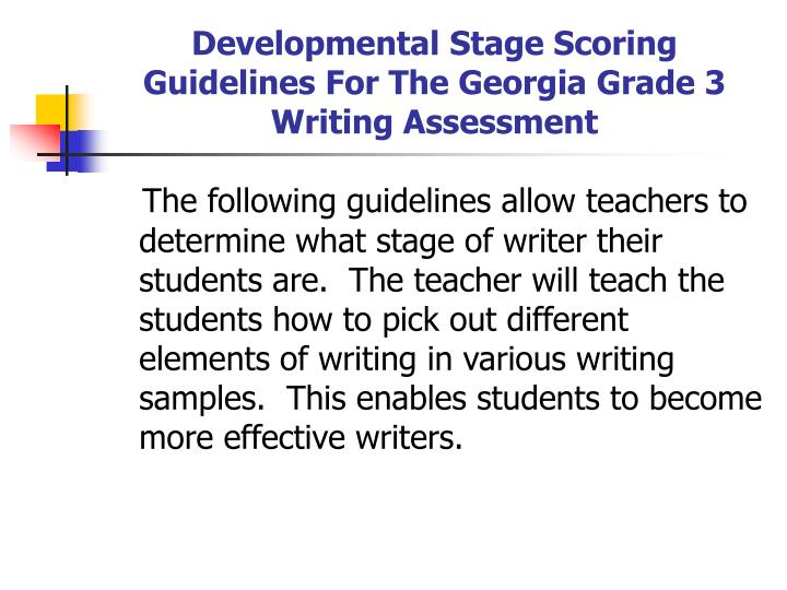 Developmental stage scoring guidelines for the georgia grade 3 writing assessment