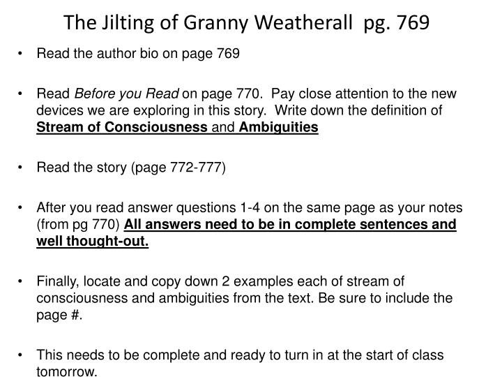 an analysis of dealing in reality in the jilting of granny weatherall by katherine porters and the t Porter, katherine anne 1890– an american woman of letters, a master stylist, the author of flawless, standard-setting short stories, miss porter is known to younger americans primarily for her.