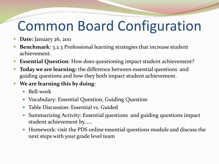Common board configuration