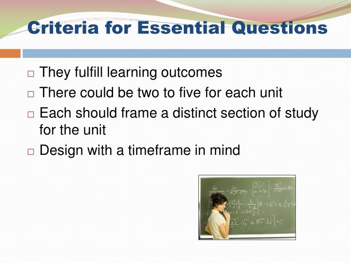 Criteria for Essential Questions