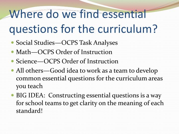 Where do we find essential questions for the curriculum?