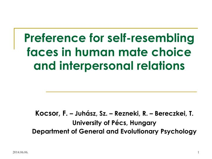 preference for self resembling faces in human mate choice and interpersonal relations n.