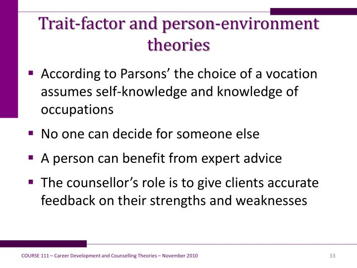 Trait-factor and person-environment theories