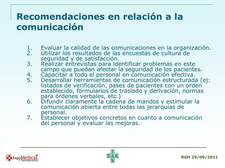 Evaluar la calidad de las comunicaciones en la organización.