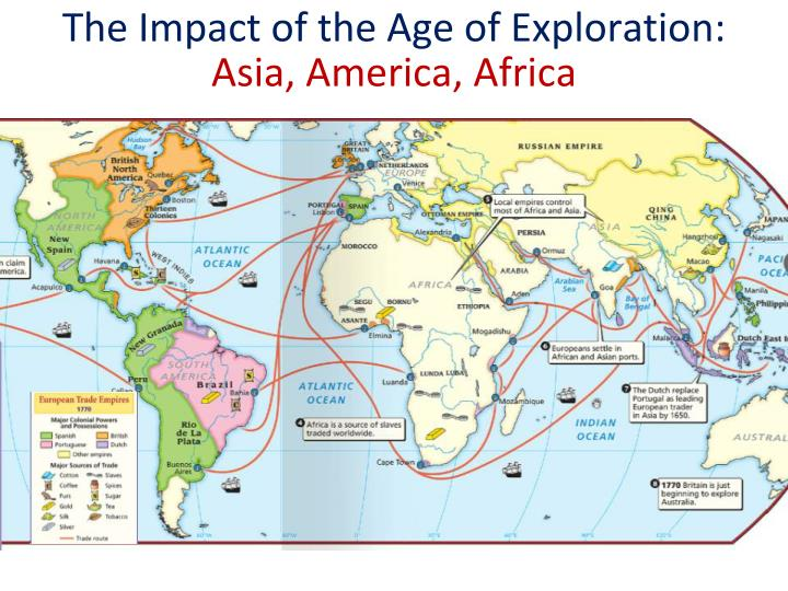 Ch 19 Age Of Exploration Slides: Essential Question : What Were The Global Impacts Of