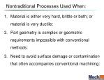 nontraditional processes used when