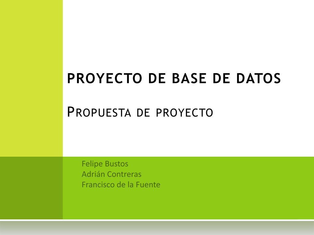 proyecto de base de datos propuesta de proyecto l.